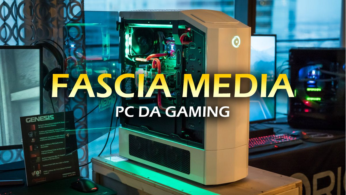PC da Gaming: Fascia Media – Guida all'acquisto