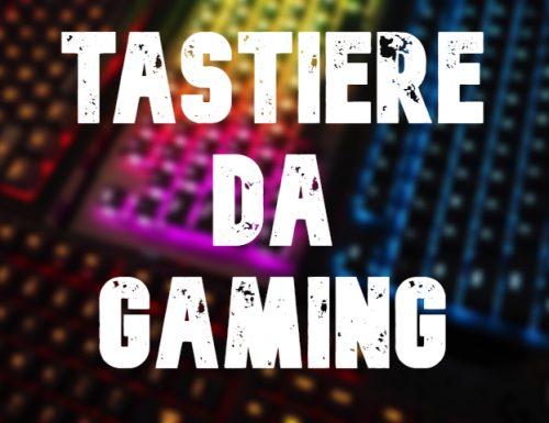 Tastiera da Gaming: una guida su quale comprare