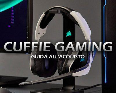 Migliori Cuffie da Gaming per PC – Guida all'acquisto