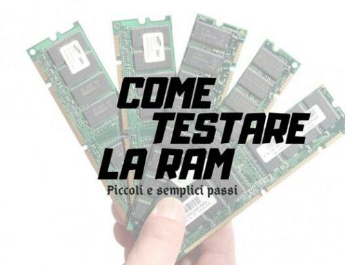Come testare la memoria RAM – Guida informatica