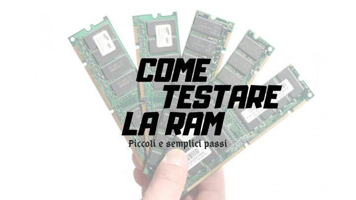 Come testare la Ram