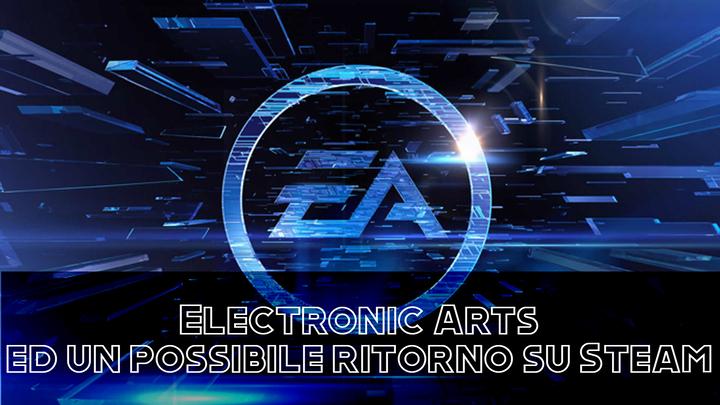 EA: un possibile ritorno su Steam?