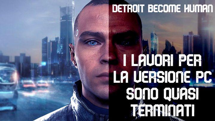 Detroit: Become Human in arrivo su PC