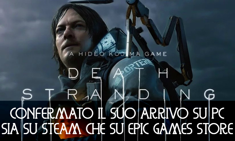 Death Stranding: confermato su Steam
