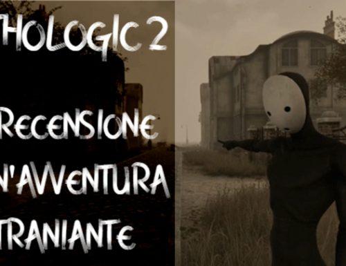 Pathologic 2: un'avventura straniante – Recensione