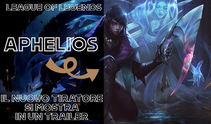 League of Legends: Aphelios si mostra in un Trailer