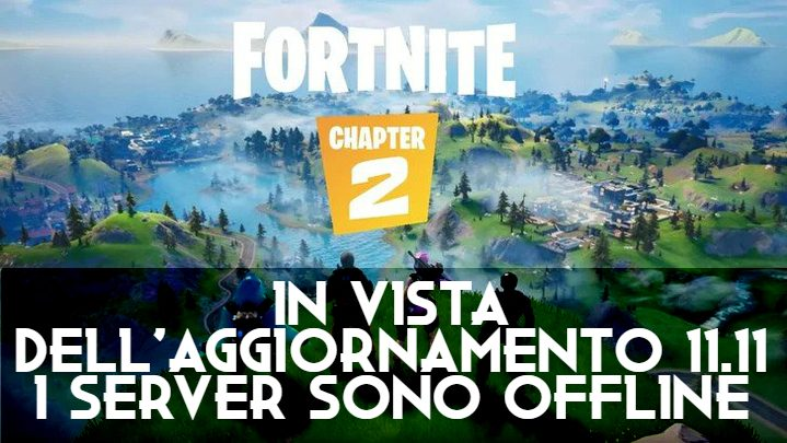 Fortnite: server offline per l'aggiornamento 11.11