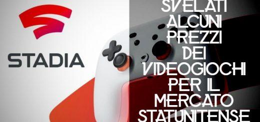 Google Stadia: ecco i prezzi dei videogiochi