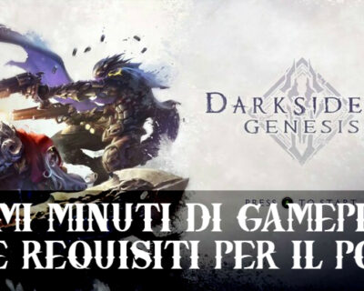 Darksiders Genesis: Gameplay e Requisiti per PC