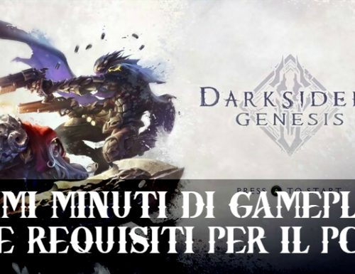 Darksiders Genesis: Gameplay e Requisiti per PC