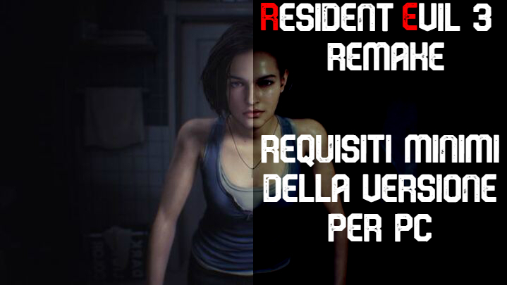 Resident Evil 3 Remake: requisiti minimi per PC