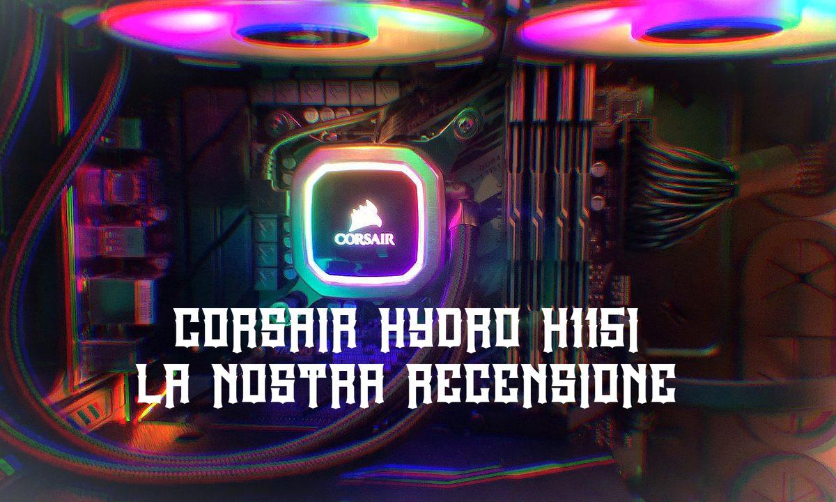 Corsair H115i RGB Platinum – Recensione