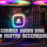 Corsair H115i RGB Platinum - Recensione