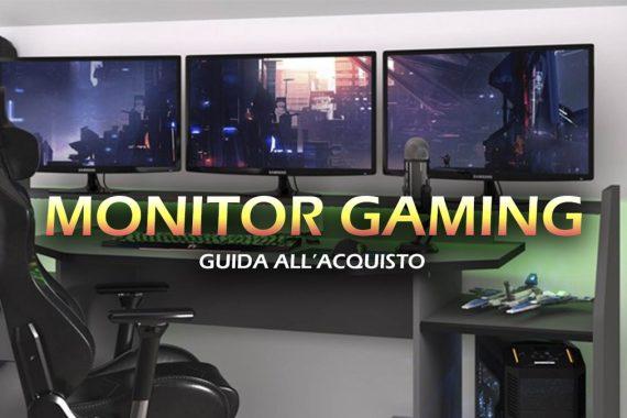 Migliori monitor da gaming – Guida all'acquisto
