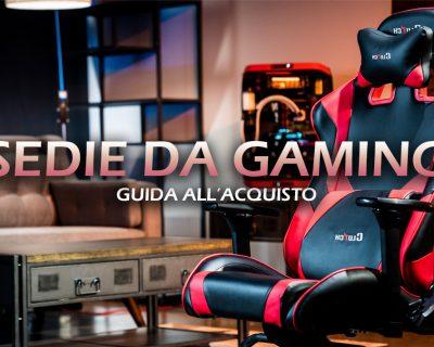 Migliori sedie da gaming – Guida all'acquisto