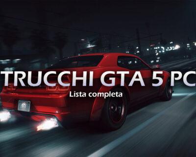 Trucchi GTA 5 PC: ottieni veicoli e tutte le armi disponibili