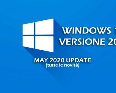 Windows 10 2004: arriva il may 2020 update